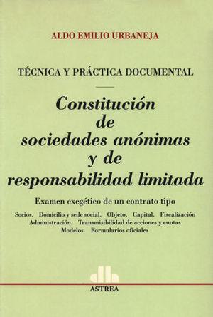 CONSTITUCION DE SOCIEDADES ANONIMAS Y DE RESPONSABILIDAD LIMITADA