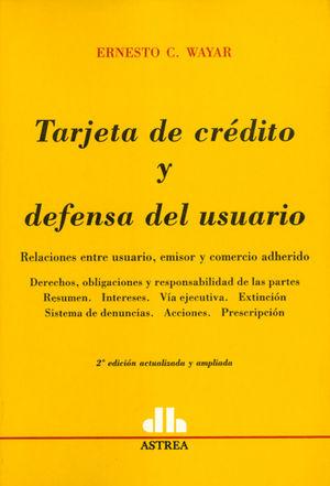 TARJETA DE CREDITO Y DEFENSA DEL USUARIO