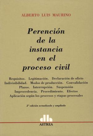 PERENCIÓN DE LA INSTANCIA EN EL PROCESO CIVIL