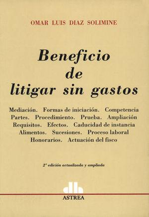 BENEFICIO DE LITIGAR SIN GASTOS