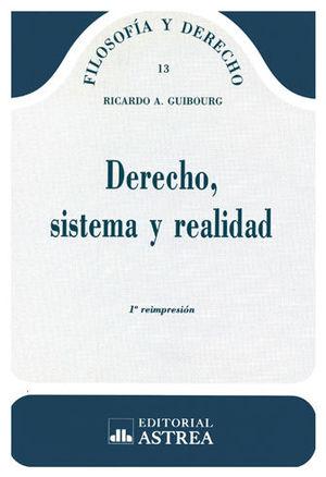 DERECHO SISTEMA Y REALIDAD
