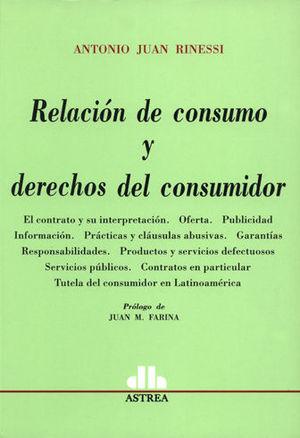 RELACION DE CONSUMO Y DERECHOS DEL CONSUMIDOR