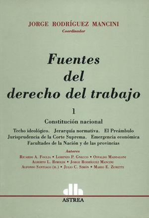 FUENTES DEL DERECHO DEL TRABAJO TOMO 1