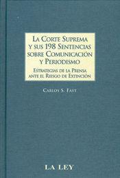 CORTE SUPREMA Y SUS 198 SENTENCIAS SOBRE COMUNICACIÓN Y PERIODISMO