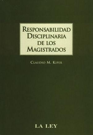 RESPONSABILIDAD DISCIPLINARIA DE LOS MAGISTRADOS