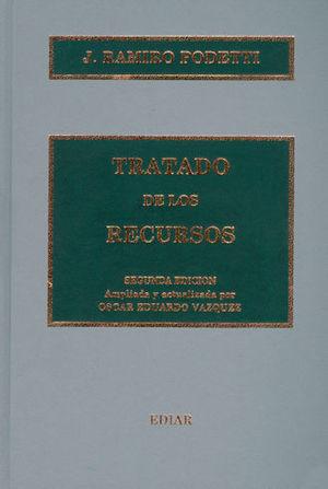 TRATADO DE LOS RECURSOS. SEGUNDA EDICIÓN