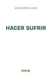 HACER SUFRIR