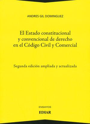 ESTADO CONSTITUCIONAL Y CONVENCIONAL DE DERECHO EN EL CODIGO CIVIL Y COMERCIAL