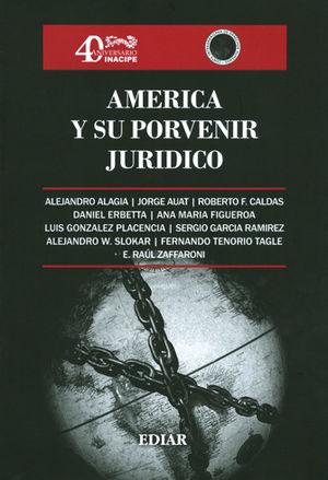 AMÉRICA Y SU PORVENIR JURÍDICO