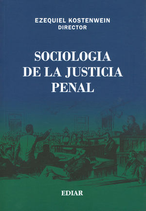 SOCIOLOGIA DE LA JUSTICIA PENAL