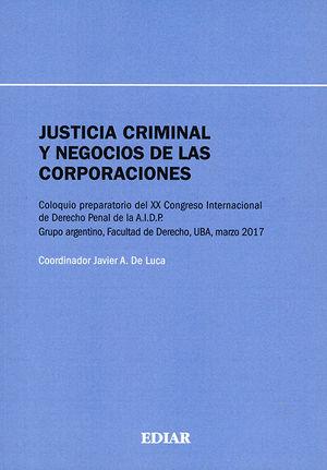 JUSTICIA CRIMINAL Y NEGOCIOS DE LAS CORPORACIONES