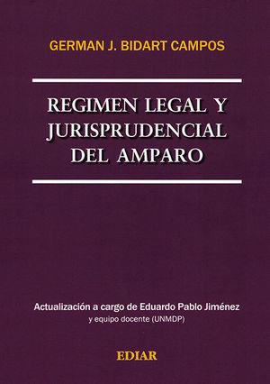 REGIMEN LEGAL Y JURISPRUDENCIAL DEL AMPARO. (2 TOMOS)