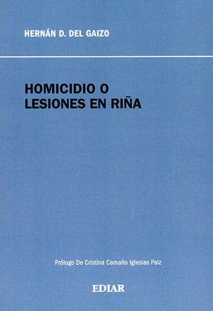 HOMICIDIOS O LESIONES EN RIÑA
