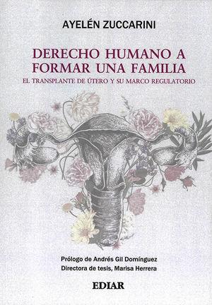 DERECHO HUMANO A FORMAR UNA FAMILIA