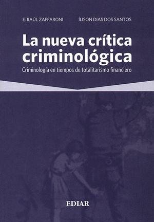 NUEVA CRÍTICA CRIMINOLÓGICA, LA