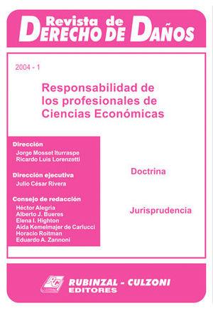 REVISTA DE DERECHO DE DAÑOS 2004 - 1 RESPONSABILIDAD DE LOS PROFESIONALES DE CIENCIAS ECONOMICAS