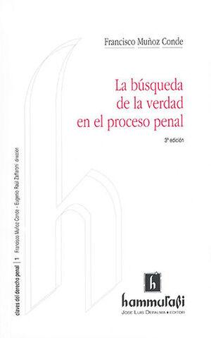 BÚSQUEDA DE LA VERDAD EN EL PROCESO PENAL, LA (3ª ED.)