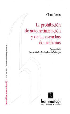 PROHIBICIÓN DE AUTOINCRIMINACIÓN Y DE LAS ESCUCHAS DOMICILIARIAS