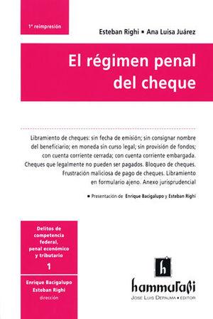 RÉGIMEN PENAL DEL CHEQUE, EL TOMO I