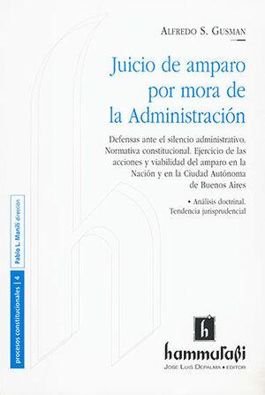 JUICIO DE AMPARO POR MORA DE LA ADMINISTRACIÓN