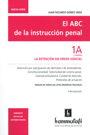 ABC DE LA INSTRUCCION PENAL, EL. VOL.1A