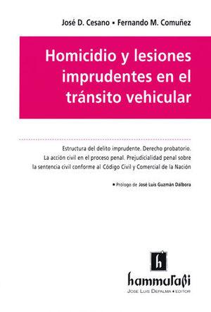 HOMICIDIO Y LESIONES IMPRUDENTES EN EL TRÁNSITO VEHICULAR