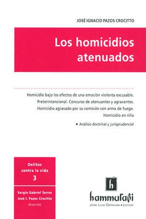 HOMICIDIOS ATENUADOS, LOS