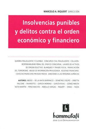 INSOLVENCIAS PUNIBLES Y DELITOS CONTRA EL ORDEN ECÓNOMICO Y FINANCIERO