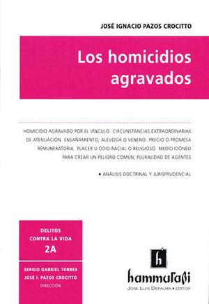 HOMICIDIOS AGRAVADOS, LOS