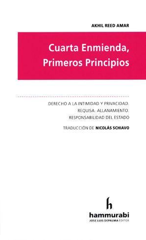 CUARTA ENMIENDA, PRIMEROS PRINCIPIOS