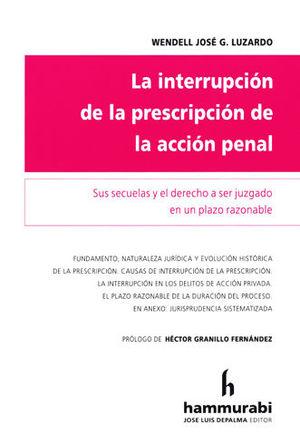 INTERRUPCIÓN DE LA PRESCRIPCIÓN DE LA ACCIÓN PENAL, LA