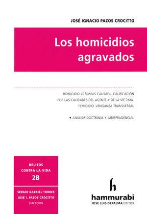 HOMICIDIOS AGRAVADOS, LOS. TOMO 2B