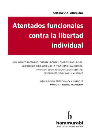 ATENTADOS FUNCIONALES CONTRA LA LIBERTAD INDIVIDUAL