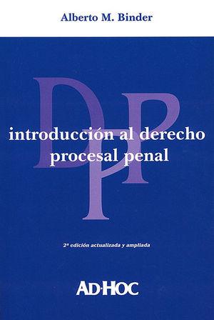 INTRODUCCIÓN AL DERECHO PROCESAL PENAL