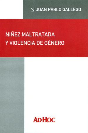 NIÑEZ MALTRATADA Y VIOLENCIA DE GÉNERO