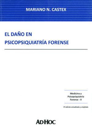 DAÑO EN PSICOPSIQUIATRÍA FORENSE