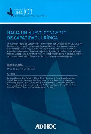 HACIA UN NUEVO CONCEPTO DE CAPACIDAD JURÍDICA.