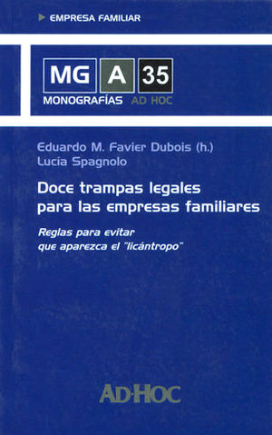 DOCE TRAMPAS LEGALES PARA LAS EMPRESAS FAMILIARES