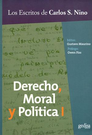 DERECHO, MORAL Y POLITICA I