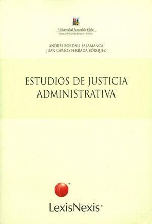 ESTUDIOS DE JUSTICIA ADMINISTRATIVA