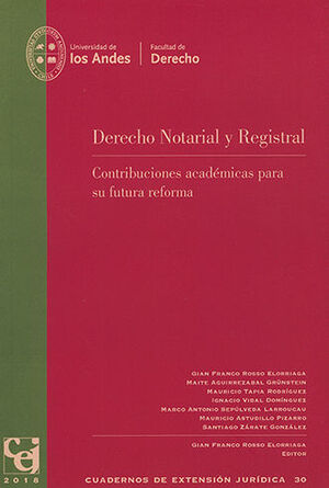 CUADERNOS DE EXTENSIÓN JURÍDICA #30 - DERECHO NOTARIAL Y REGISTRAL.