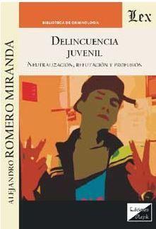 DELINCUENCIA JUVENIL. NEUTRALIZACION, REFUTACION Y PROFUSION