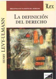 DEFINICIÓN DE DERECHO, LA