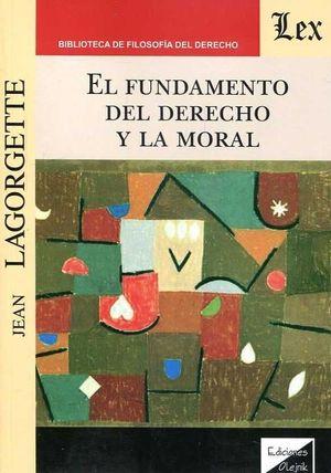 FUNDAMENTO DEL DERECHO Y LA MORAL, EL