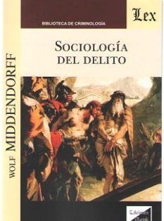 SOCIOLOGIA DEL DELITO