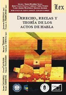 DERECHO, REGLAS Y TEORÍA DE LOS ACTOS DE HABLA