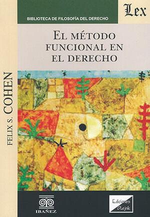 MÉTODO FUNCIONAL EN EL DERECHO, EL