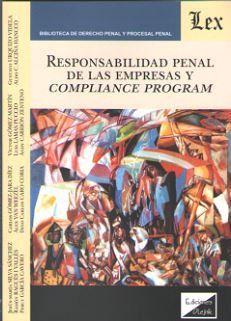 RESPONSABILIDAD PENAL DE LAS EMPRESAS Y COMPLIANCE PROGRAM
