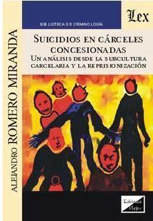 SUICIDIOS EN CÁRCELES CONCESIONADAS
