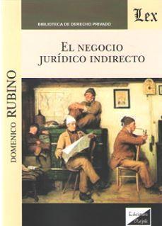 NEGOCIO JURÍDICO INDIRECTO, EL